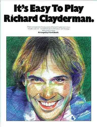 It's Easy to Play Richard Clayderman - Book 1 By Clayderman, Richard (CRT)