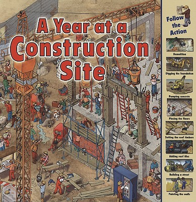 A Year at a Construction Site By Harris, Nicholas